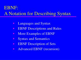EBNF: A Notation for Describing Syntax