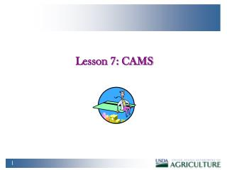 Lesson 7: CAMS
