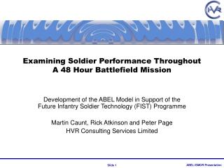 Examining Soldier Performance Throughout A 48 Hour Battlefield Mission