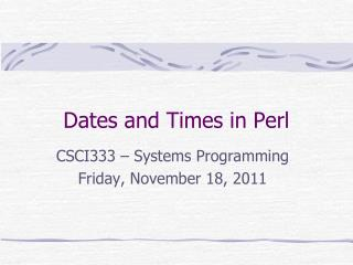 Dates and Times in Perl