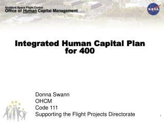 Integrated Human Capital Plan for 400