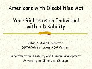 Americans with Disabilities Act Your Rights as an Individual with a Disability