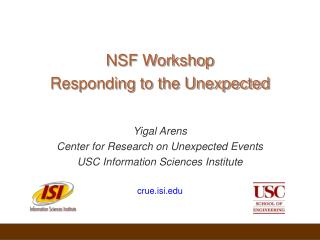 NSF Workshop Responding to the Unexpected