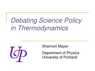 Debating Science Policy in Thermodynamics