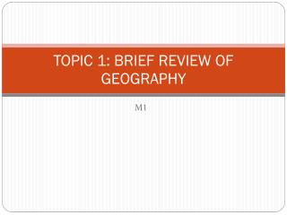 TOPIC 1: BRIEF REVIEW OF GEOGRAPHY