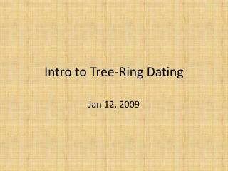 Intro to Tree-Ring Dating