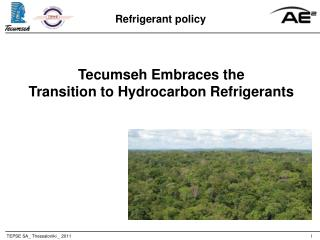 Tecumseh Embraces the Transition to Hydrocarbon Refrigerants