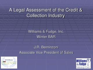 A Legal Assessment of the Credit & Collection Industry