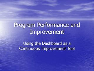 Program Performance and Improvement