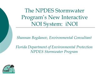 Shannan Bogdanov, Environmental Consultant Florida Department of Environmental Protection NPDES Stormwater Program