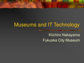 Museums and IT Technology