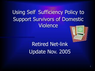 Using Self Sufficiency Policy to Support Survivors of Domestic Violence