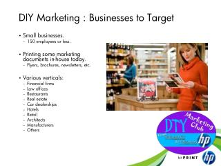 DIY Marketing : Businesses to Target