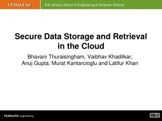 Secure Data Storage and Retrieval in the Cloud