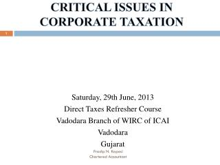 CRITICAL ISSUES IN  CORPORATE TAXATION