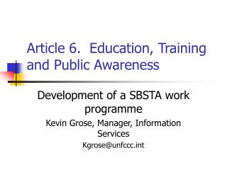Article 6.  Education, Training and Public Awareness