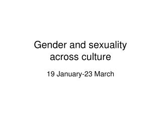 Gender and sexuality  across culture