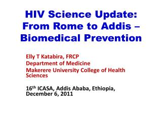 HIV Science Update: From Rome to Addis – Biomedical Prevention