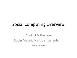 Social Computing Overview