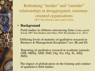 "Rethinking  ""insider"" and ""outsider"" relationships in disaggregated, customer-oriented  organisations M.N.  Ravishankar"