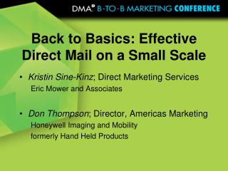 Back to Basics: Effective Direct Mail on a Small Scale