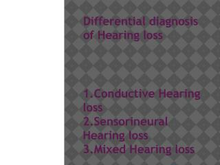 Differential diagnosis of Hearing loss