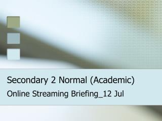 Secondary 2 Normal (Academic)
