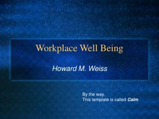 Workplace Well Being