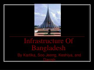Infrastructure Of Bangladesh