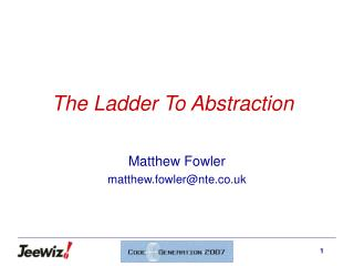 The Ladder To Abstraction