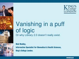 Vanishing in a puff of logic Or why Library 2.0 doesn't really exist.