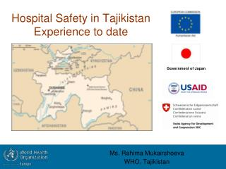 Hospital Safety in Tajikistan Experience to date