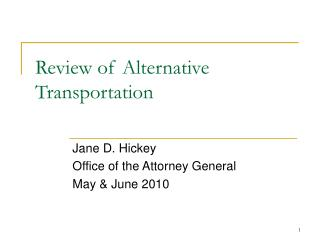 Review of Alternative Transportation