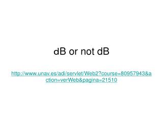 ? B or not dB