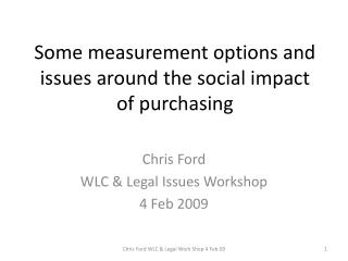 Some measurement options and issues around the social impact of purchasing