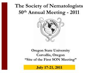 The Society of Nematologists  50 th  Annual Meeting - 2011