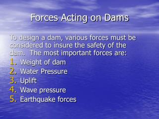 Forces Acting on Dams