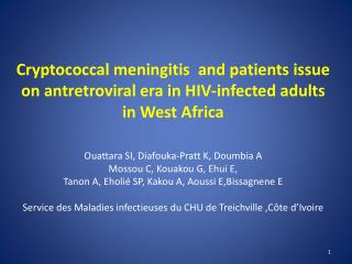 Cryptococcal meningitis and patients issue on antretroviral era in HIV-infected adults in West Africa