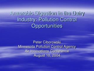 Anaerobic Digestion in the Dairy Industry: Pollution Control Opportunities