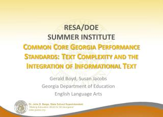 RESA/DOE SUMMER INSTITUTE Common Core Georgia Performance Standards: Text Complexity and the Integration of Informationa