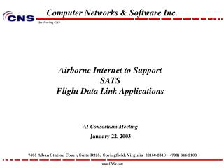 A irborne Internet to Support  SATS  Flight Data Link Applications AI Consortium Meeting January 22, 2003