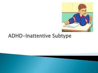 ADHD-Inattentive Subtype