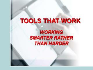 TOOLS THAT WORK