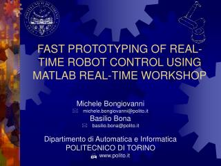 FAST PROTOTYPING OF REAL-TIME ROBOT CONTROL USING MATLAB REAL-TIME WORKSHOP