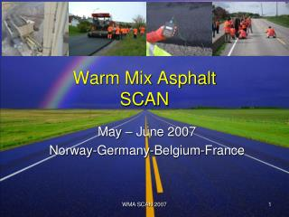 Warm Mix Asphalt SCAN