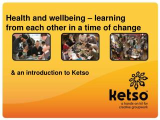 Health and wellbeing – learning from each other in a time of change
