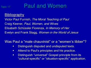 Topic 17	 Paul and Women