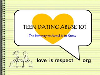TEEN DATING ABUSE 101