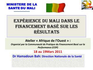 Expérience du Mali dans le Financement basé sur les résultats