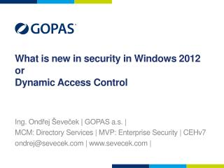 What is new in security in Windows 2012 or Dynamic Access Control